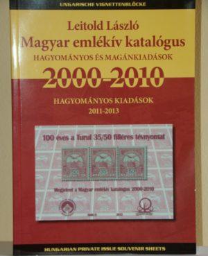 Magyar emlékív katalógus 2000-2010 – Szerkesztő: Leitold László