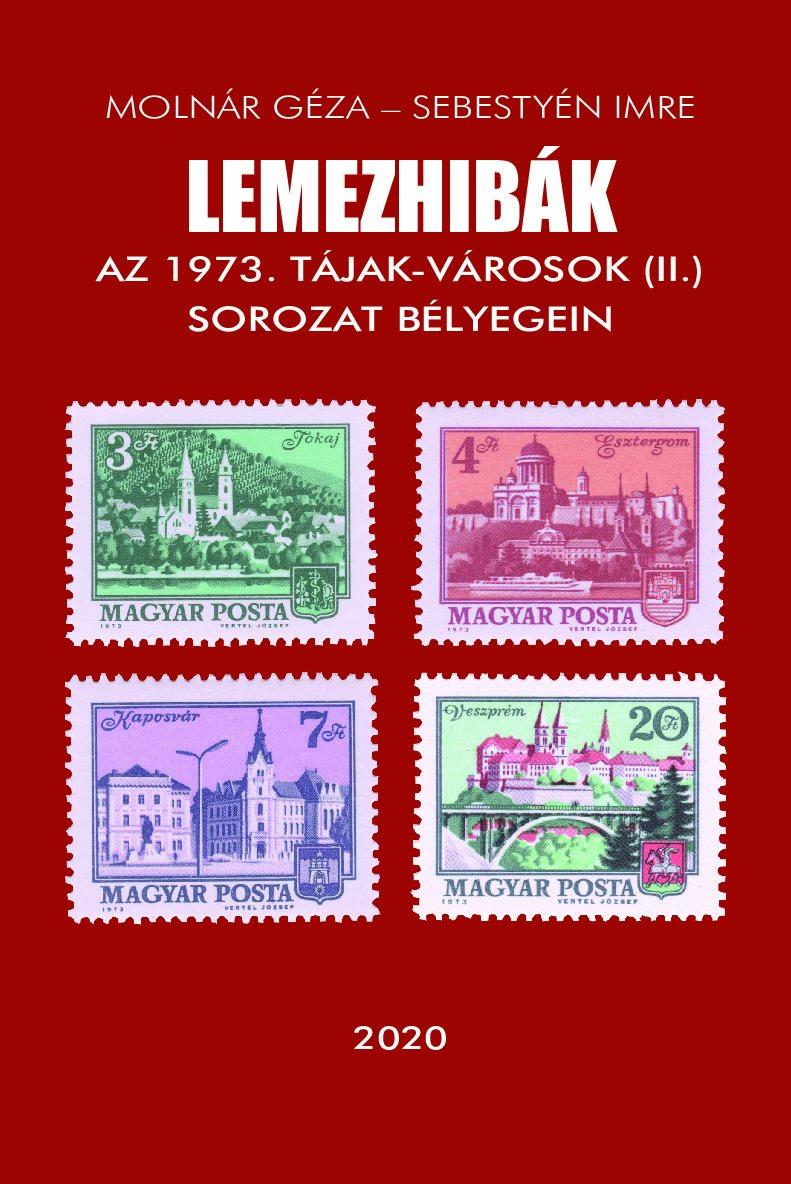 Lemezhibák Az 1973. Tájak-Városok II. sorozat bélyegein